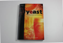 Yeast the Practical Guide to Beer Fermentation -- Chris White and Jamil Zainasheff