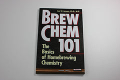 Brew Chem 101 -- Lee W. Janson Ph.D.