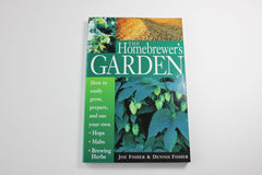 The Homebrewer's Garden -- Joe Fisher and Dennis Fisher