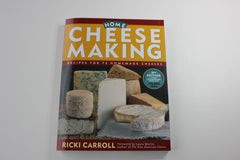 Home Cheese Making -- Ricki Carroll