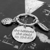 'She Believe She Could So She Did'  Charm Keychain Inspirational Quote Key Chain Ball Pendant Keyring Jewelry Chaveiros  Gift