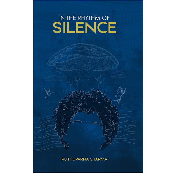In the Rhythm of Silence