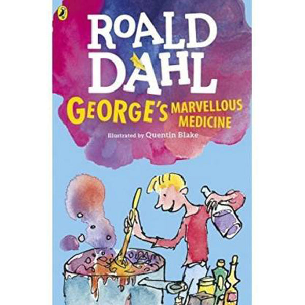 Georges Marvellous Medicine (Dahl Fiction)