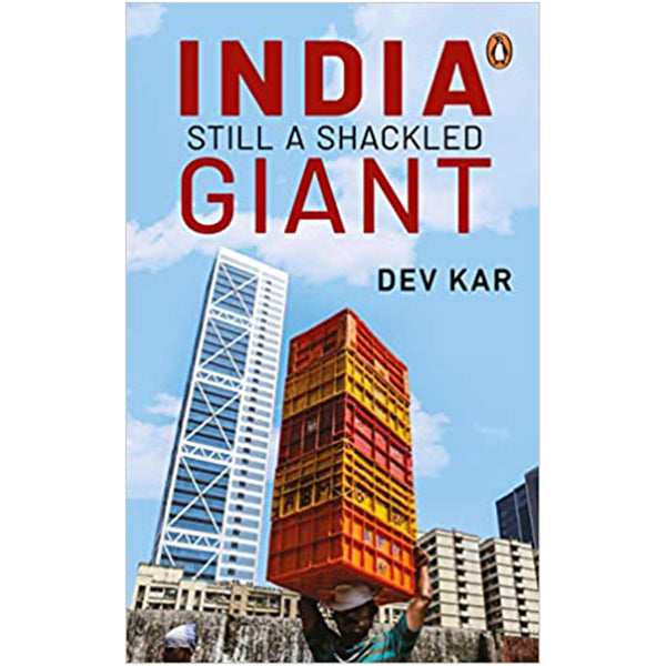 India: The Shackled Giant