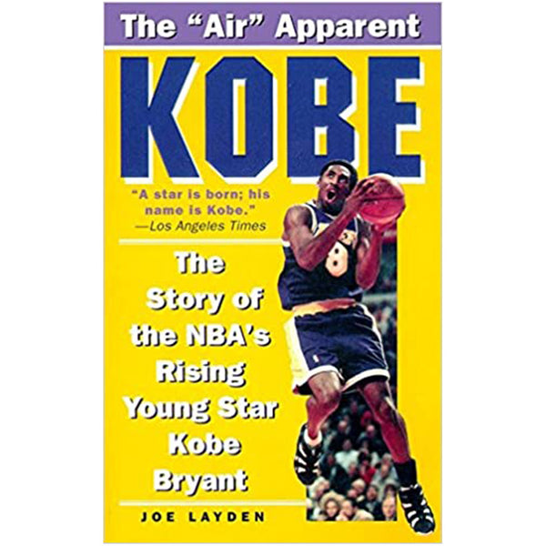 KOBE: The Story of the NBA's Rising Young Star Kobe Bryant
