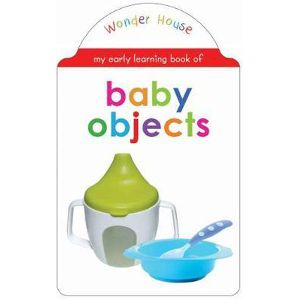 My early learning book of Baby Objects