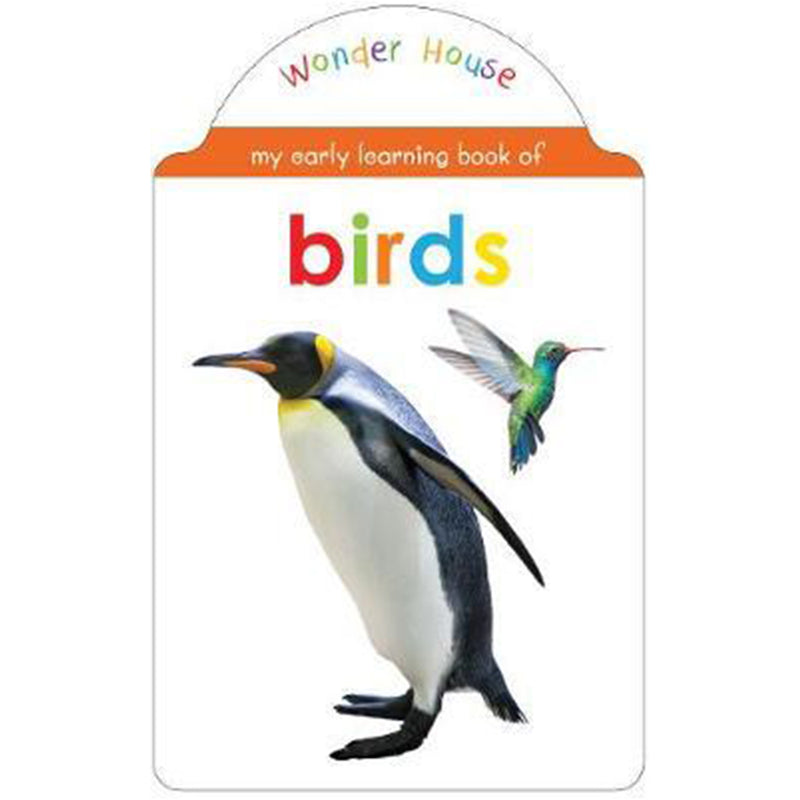 My Early Learning Book Of Bird : Shaped Board Books