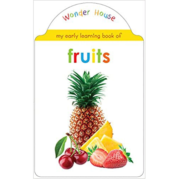 My Early Learning Book Of Fruits : Shaped Board Books