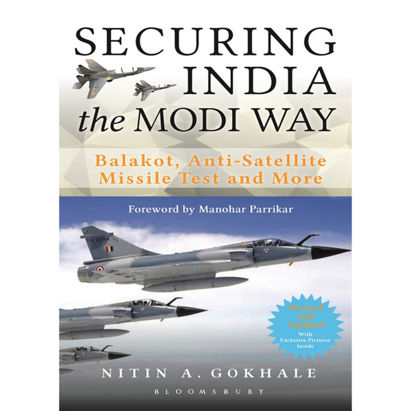 Securing India The Modi Way