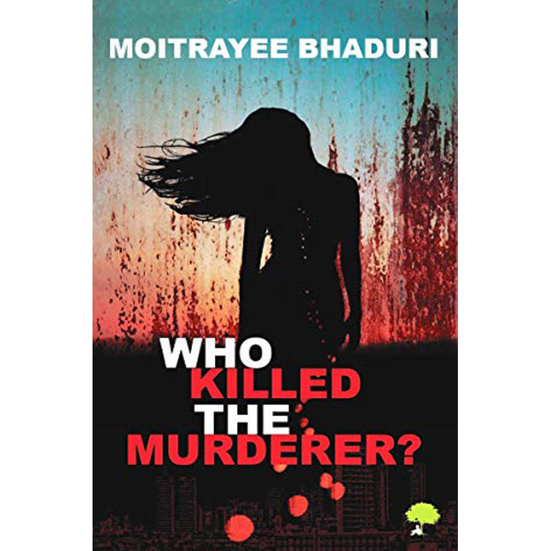 Who Killed The Murderer