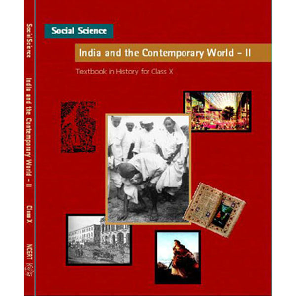 1066 - NCERT - India and the Contemporary World - 2 Textbook in History for Class - 10