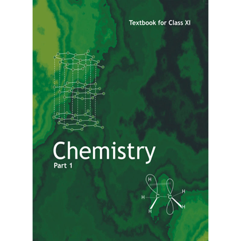 11082 - NCERT - Chemistry Text book Part - 1 for Class - 11