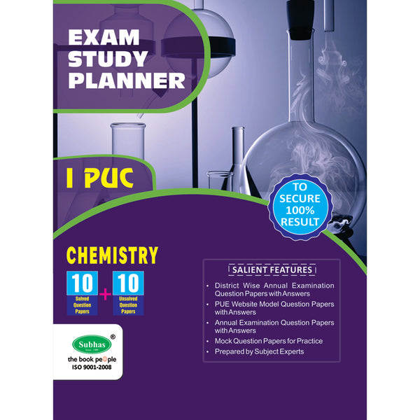 10+10 EXAM STUDY PLANNER CHEMISTRY 1ST PUC