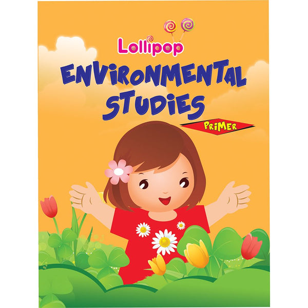 LOLLIPOP ENVIRONMENTAL SCIENCE PRIMER