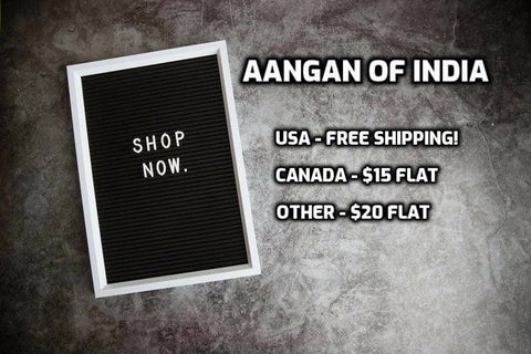 Aangan of India provides free shipping within United States.  Meanwhile, Aangan also provides discounted shipping for our international and Canadian customers!