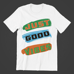 Just Good Vibes-T-shirts-By Jozef