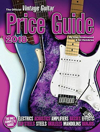 The 2018 Vintage Guitar Price Guide