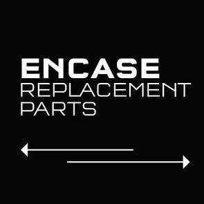 EnCase System Replacement Parts