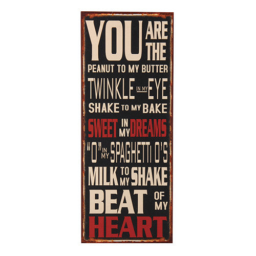 You are the peanut to my butter.... Wall Plaque