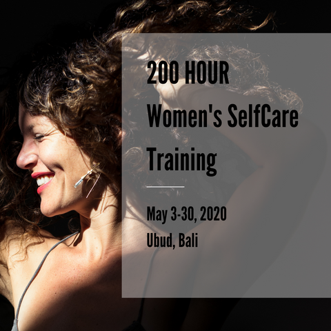 200HR SelfCare Teacher Training ~ May 3-30, 2020
