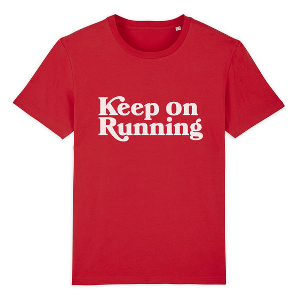 Keep On Running Unisex Tee Shirt