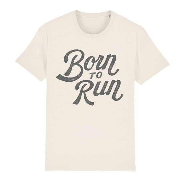 Born to Run Unisex Tee Shirt