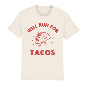 Will Run for Tacos Unisex Tee Shirt
