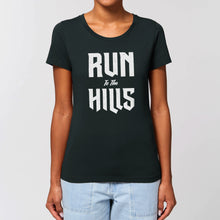 Load image into Gallery viewer, Run to the Hills Women's Tee Shirt