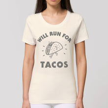 Load image into Gallery viewer, Will Run For Tacos Women's Tee Shirt