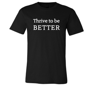 Thrive to better