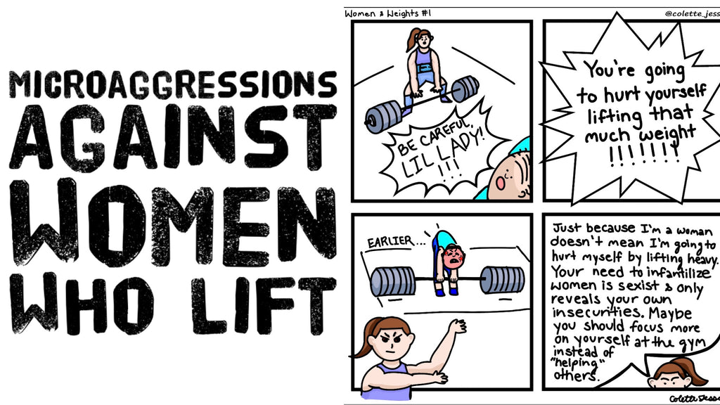 Microaggressions Against Women Who Lift