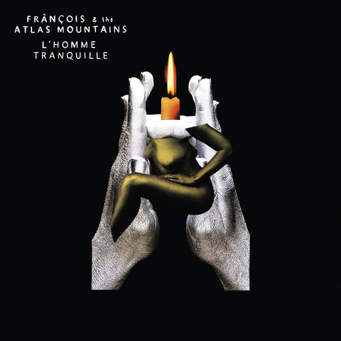 FRÀNÇOIS AND THE ATLAS MOUNTAINS - L'homme tranquille