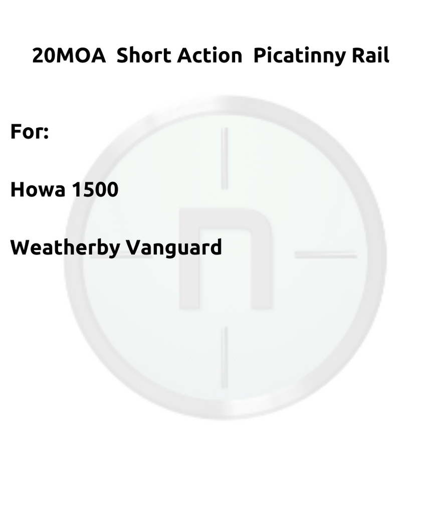 Picatinny Short Action 20MOA. For Howa 1500, Weatherby Vanguard.#PSM252150 - Natshoot Shop