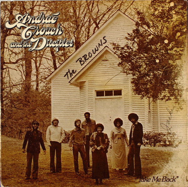 Andrae Crouch & the Disciples