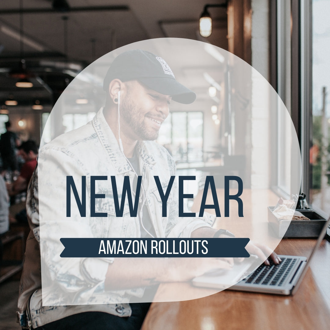 2020 Amazon Rollouts!