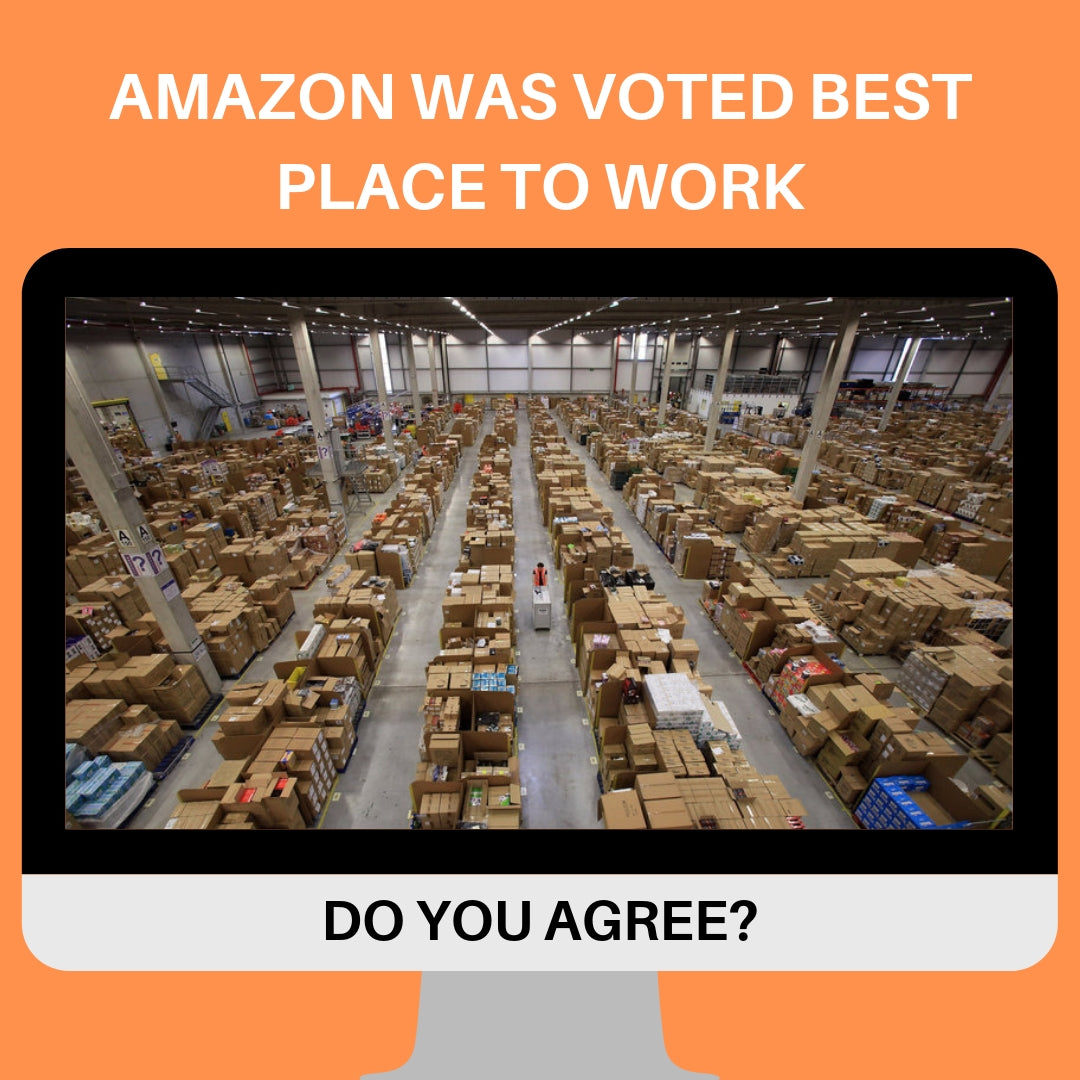 AMAZON WAS VOTED BEST PLACE TO WORK