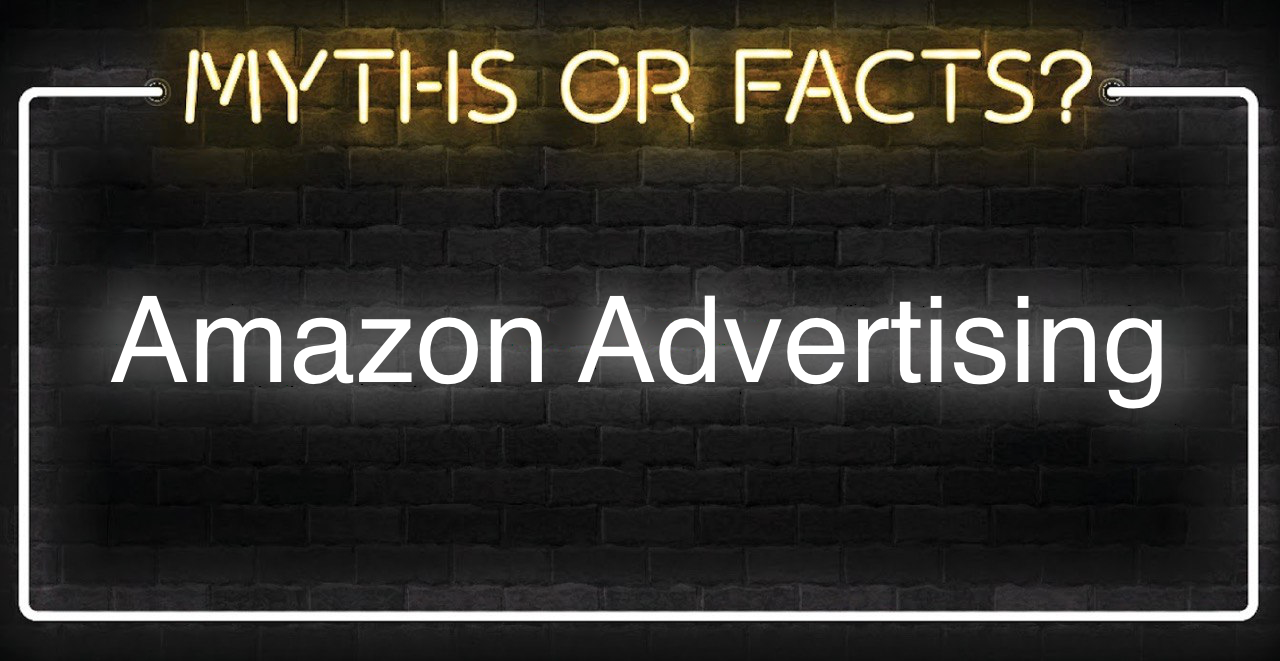 Amazon Advertising Myths