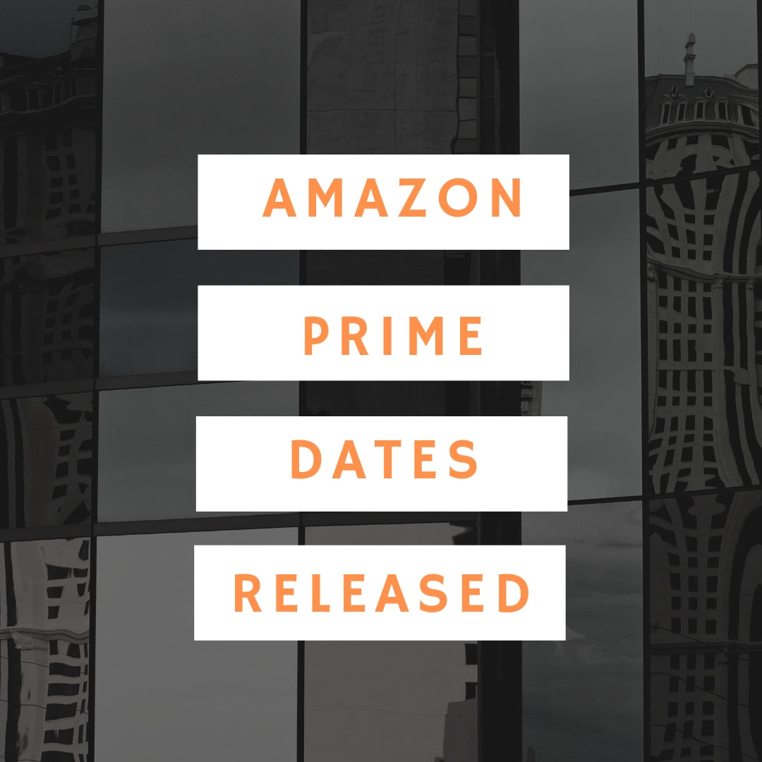 Amazon Prime Dates for 2019!