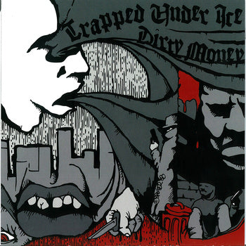 TRAPPED UNDER ICE / DIRTY MONEY 'Split' 7""