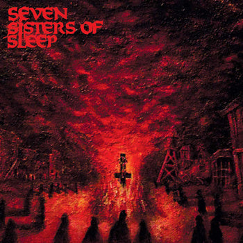 "SEVEN SISTERS OF SLEEP Devil's Rain Deluxe 7""/CD"