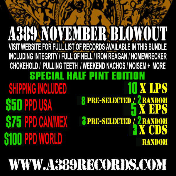 A389 FALL BLOWOUT ROUND #1.5 (HALF PINT EDITION): 10 LPs | 5 EPs | 3 CDs For $50