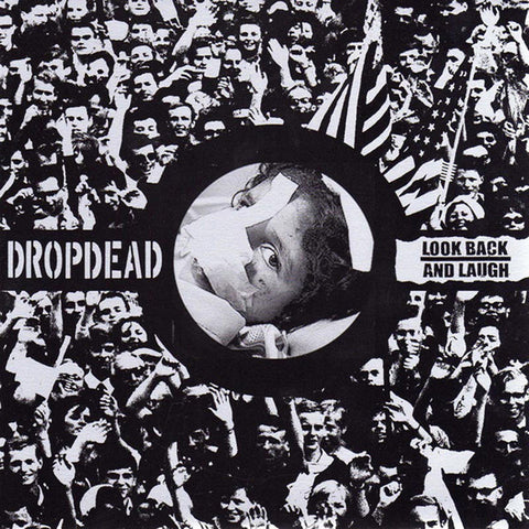 DROPDEAD / LOOK BACK AND LAUGH Split 7""
