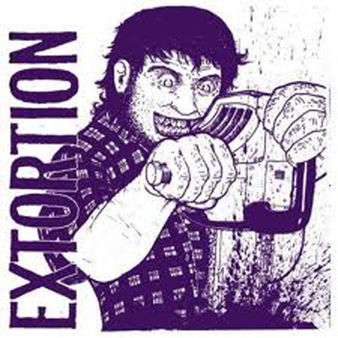 EXTORTION / RUPTURE Split 5""