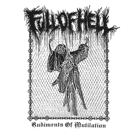 FULL OF HELL Rudiments of Mutilation 12""
