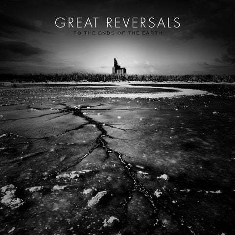 GREAT REVERSALS To The Ends Of The Earth 10""