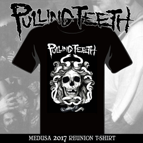PULLING TEETH 'Medusa' (2017 Reunion)' T-Shirt