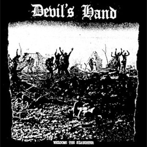 DEVIL'S HAND 'Welcome The Slaughter' 7""