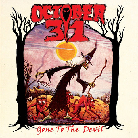 OCTOBER 31 'Gone To The Devil' 7""