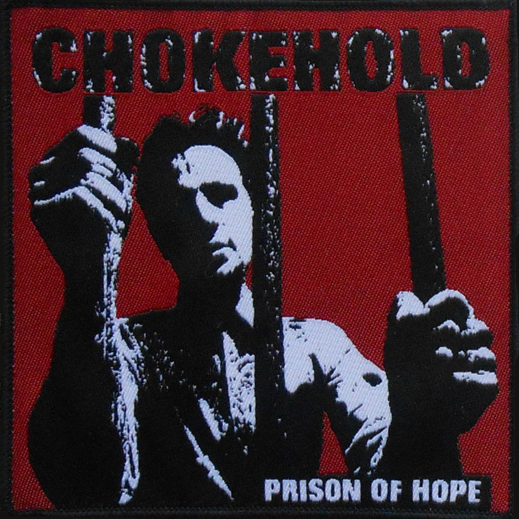 CHOKEHOLD Prison Of Hope (Patch)