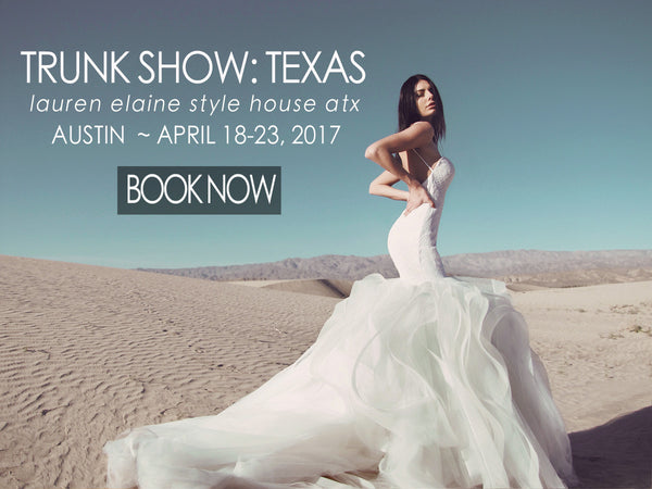 Austin Texas Bridal Boutique Trunk Show Wedding salons in Texas Lauren Elaine Bridal
